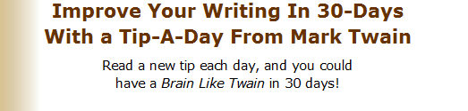 Mark Twain | Improve Your Writing In 30 Days